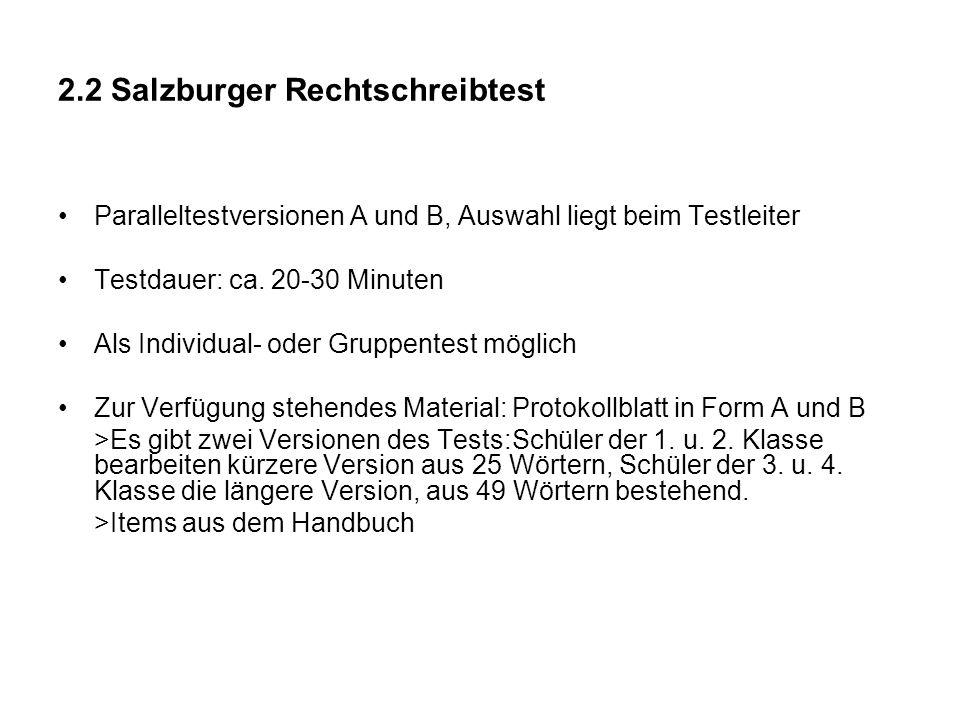 2.2 Salzburger Rechtschreibtest