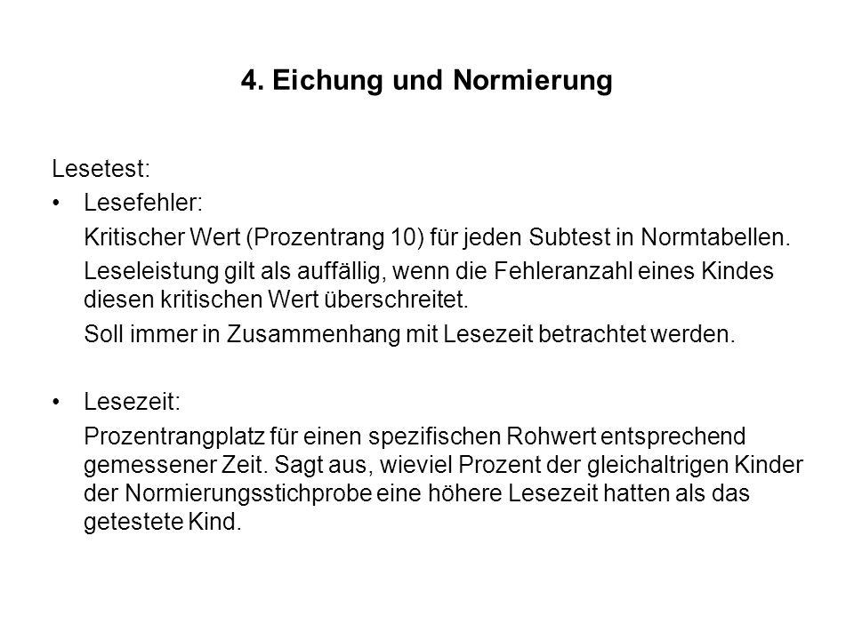 4. Eichung und Normierung