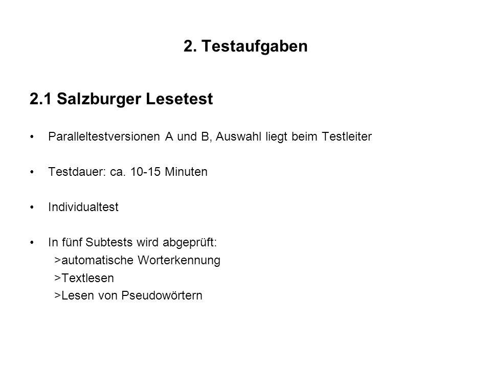 2. Testaufgaben 2.1 Salzburger Lesetest