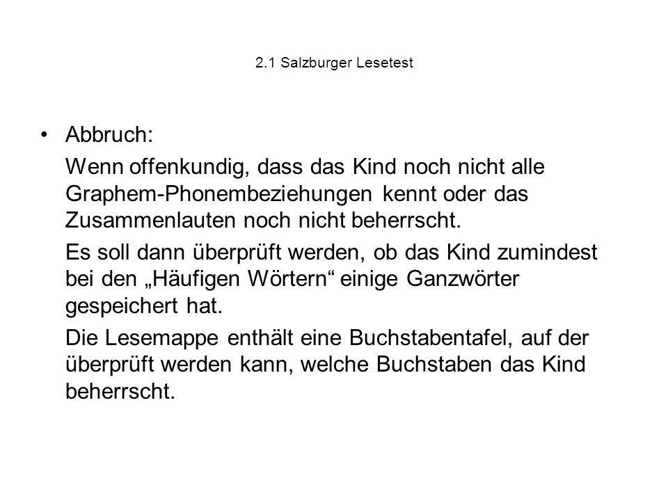 2.1 Salzburger Lesetest Abbruch: