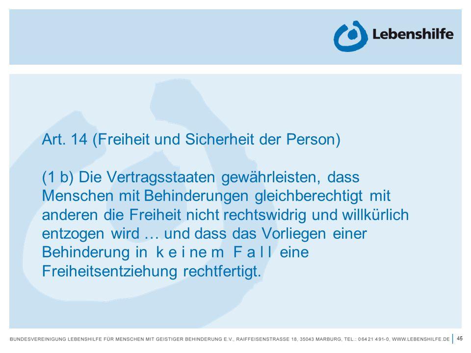 Art. 14 (Freiheit und Sicherheit der Person)
