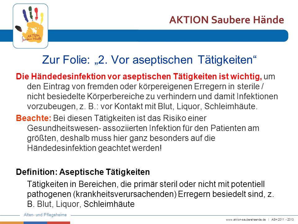 """Zur Folie: """"2. Vor aseptischen Tätigkeiten"""