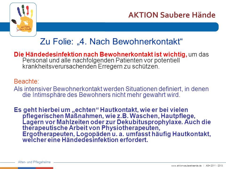 """Zu Folie: """"4. Nach Bewohnerkontakt"""