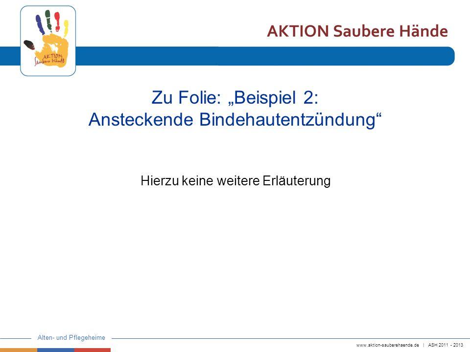 """Zu Folie: """"Beispiel 2: Ansteckende Bindehautentzündung"""
