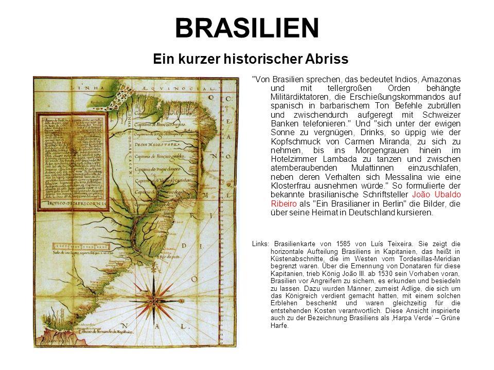 BRASILIEN Ein kurzer historischer Abriss