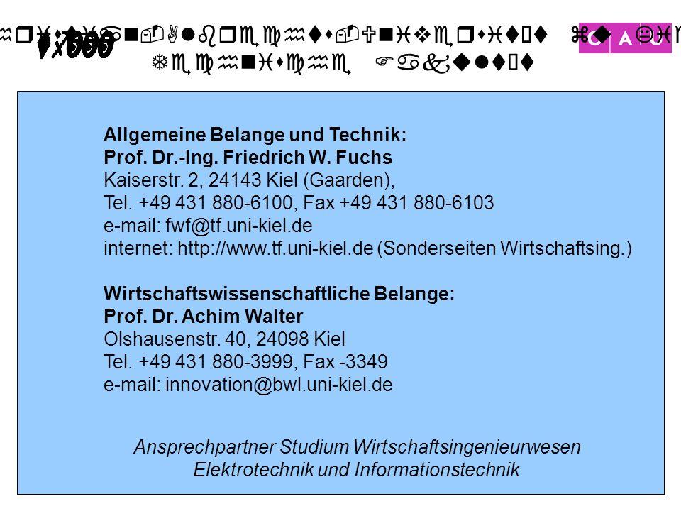 Allgemeine Belange und Technik: Prof. Dr.-Ing. Friedrich W. Fuchs