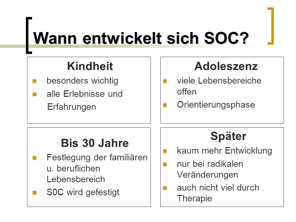 Wann entwickelt sich SOC