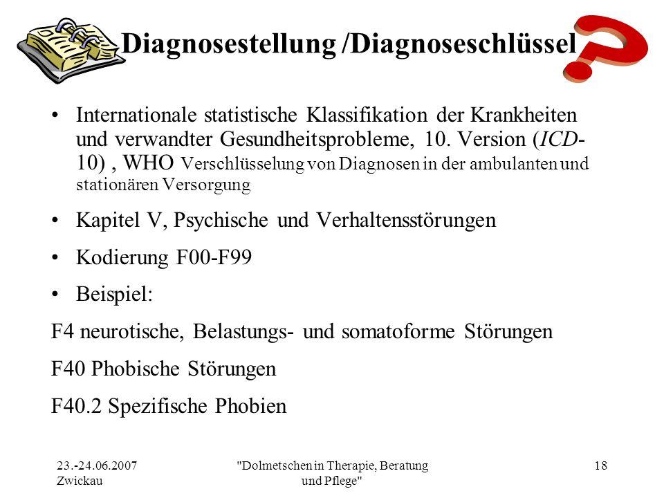 Diagnosestellung /Diagnoseschlüssel