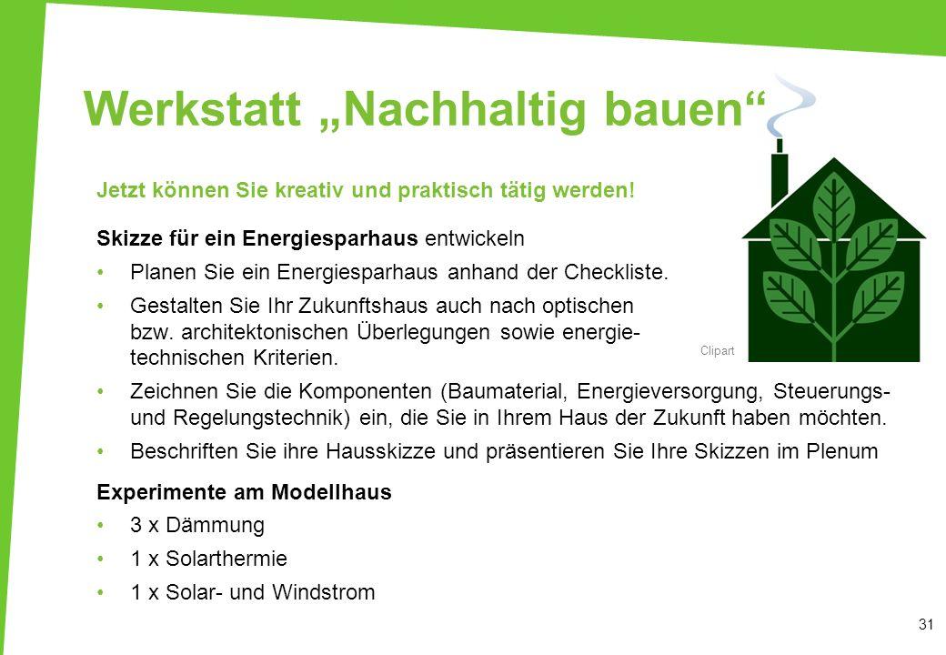 """Werkstatt """"Nachhaltig bauen"""