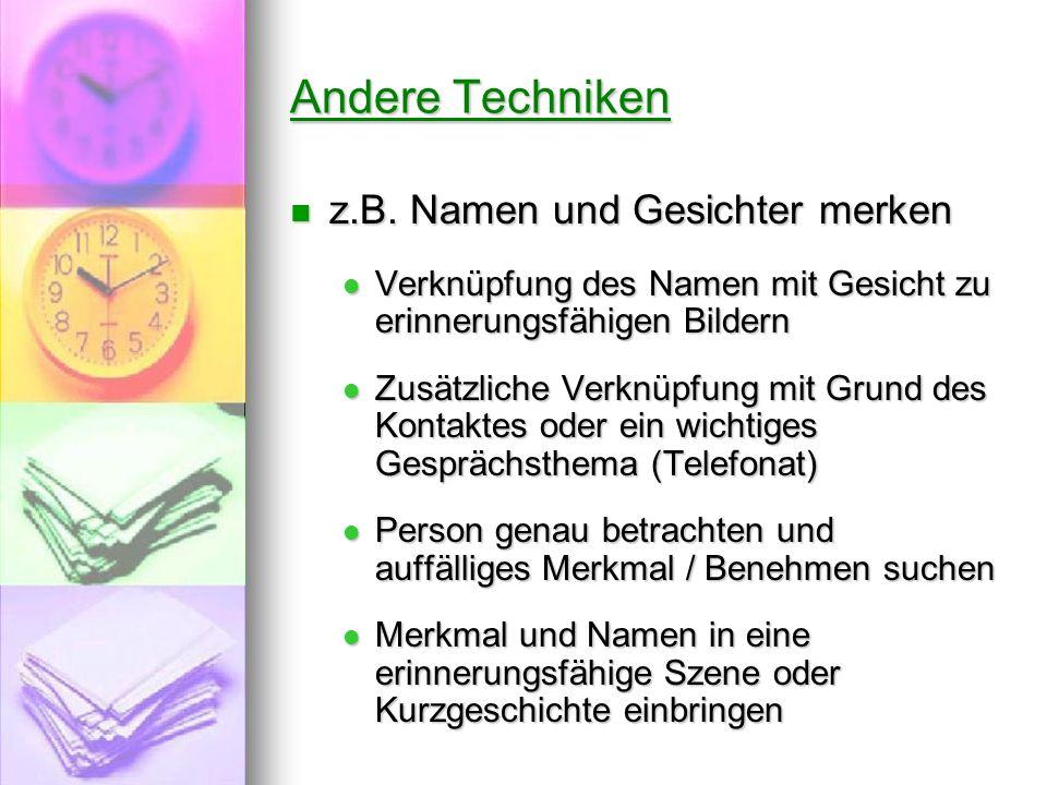Andere Techniken z.B. Namen und Gesichter merken