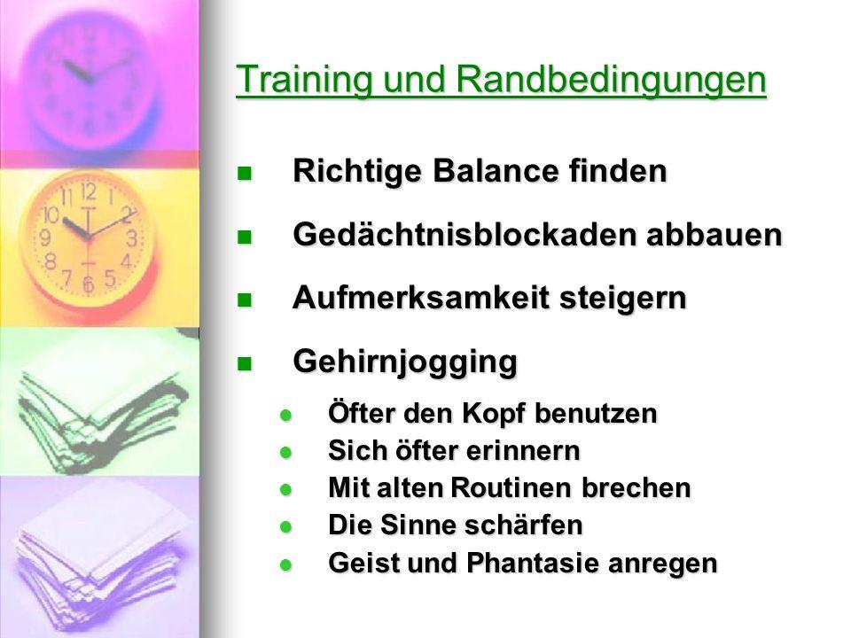 Training und Randbedingungen