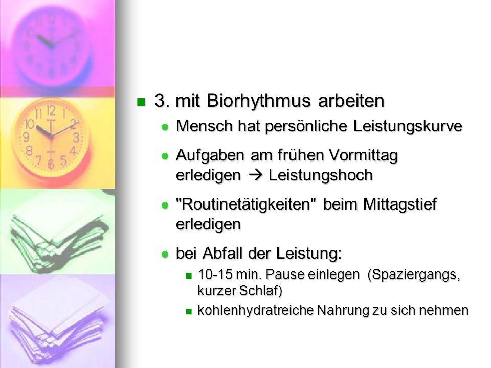 3. mit Biorhythmus arbeiten