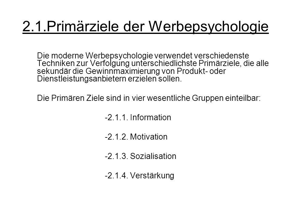 2.1.Primärziele der Werbepsychologie