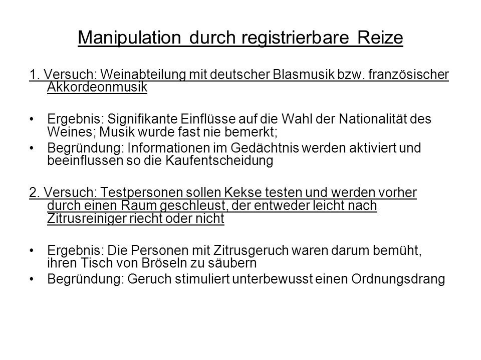 Manipulation durch registrierbare Reize