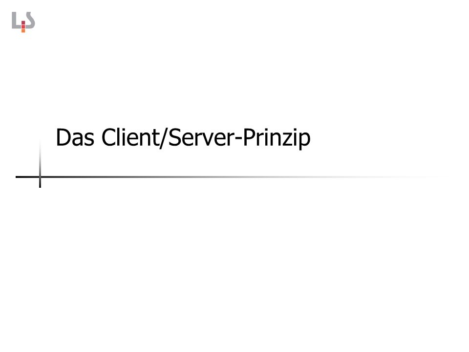 Das Client/Server-Prinzip