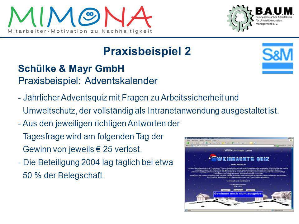 Praxisbeispiel 2 Schülke & Mayr GmbH Praxisbeispiel: Adventskalender