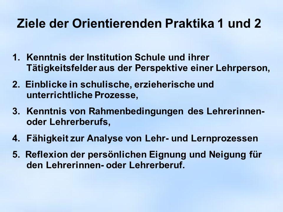 Ziele der Orientierenden Praktika 1 und 2