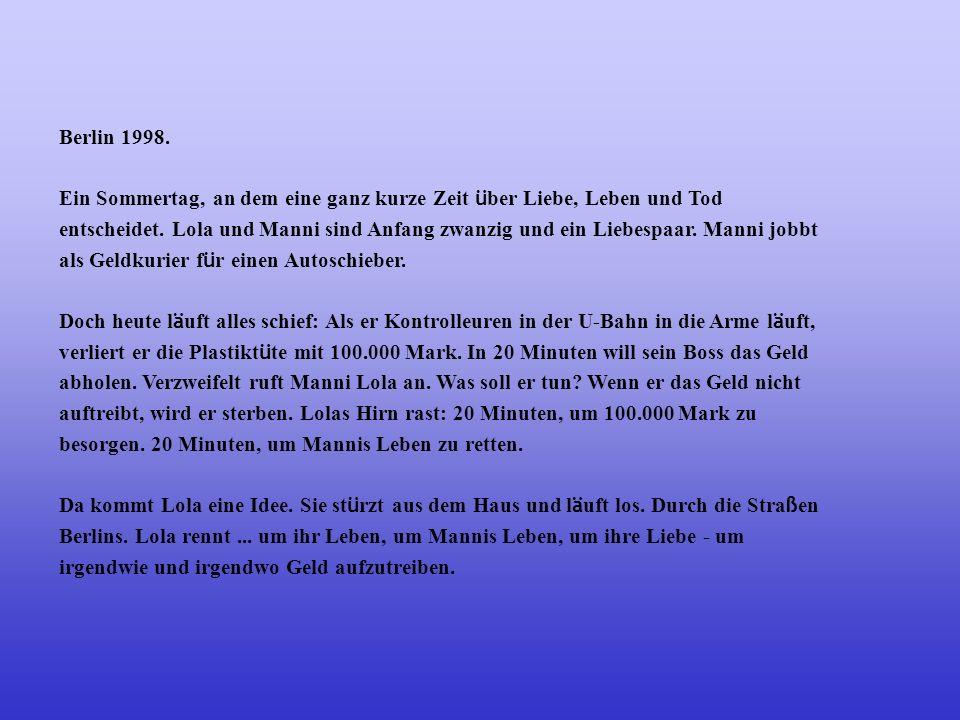 Berlin 1998.Ein Sommertag, an dem eine ganz kurze Zeit über Liebe, Leben und Tod.