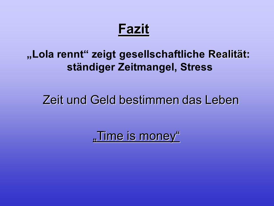 """Fazit Zeit und Geld bestimmen das Leben """"Time is money"""