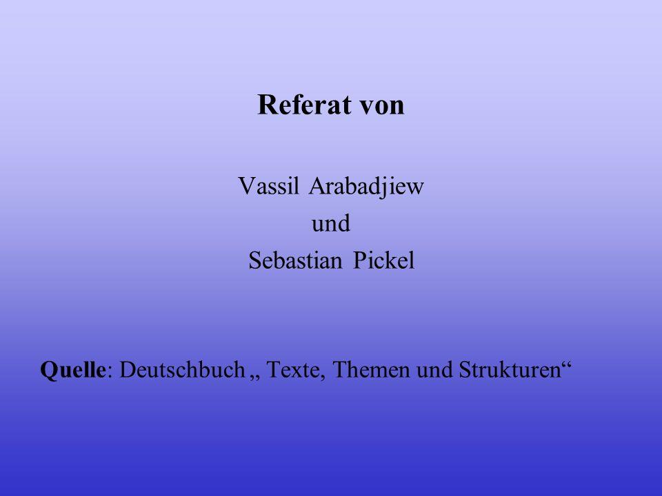 Referat von Vassil Arabadjiew und Sebastian Pickel