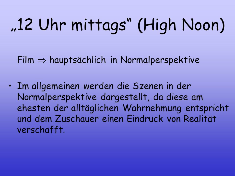"""12 Uhr mittags (High Noon)"
