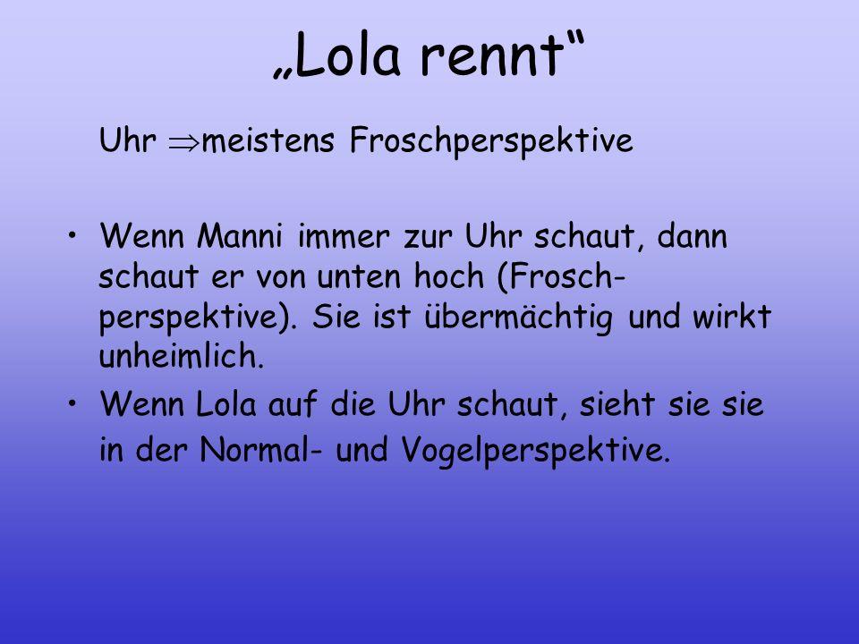 """""""Lola rennt Uhr meistens Froschperspektive"""