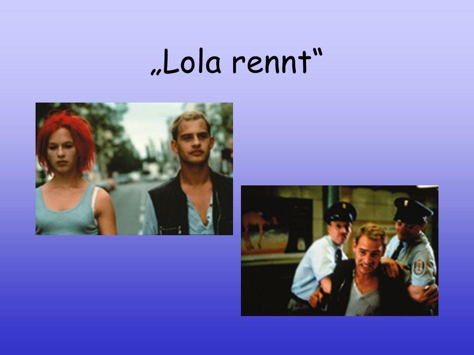 """""""Lola rennt"""