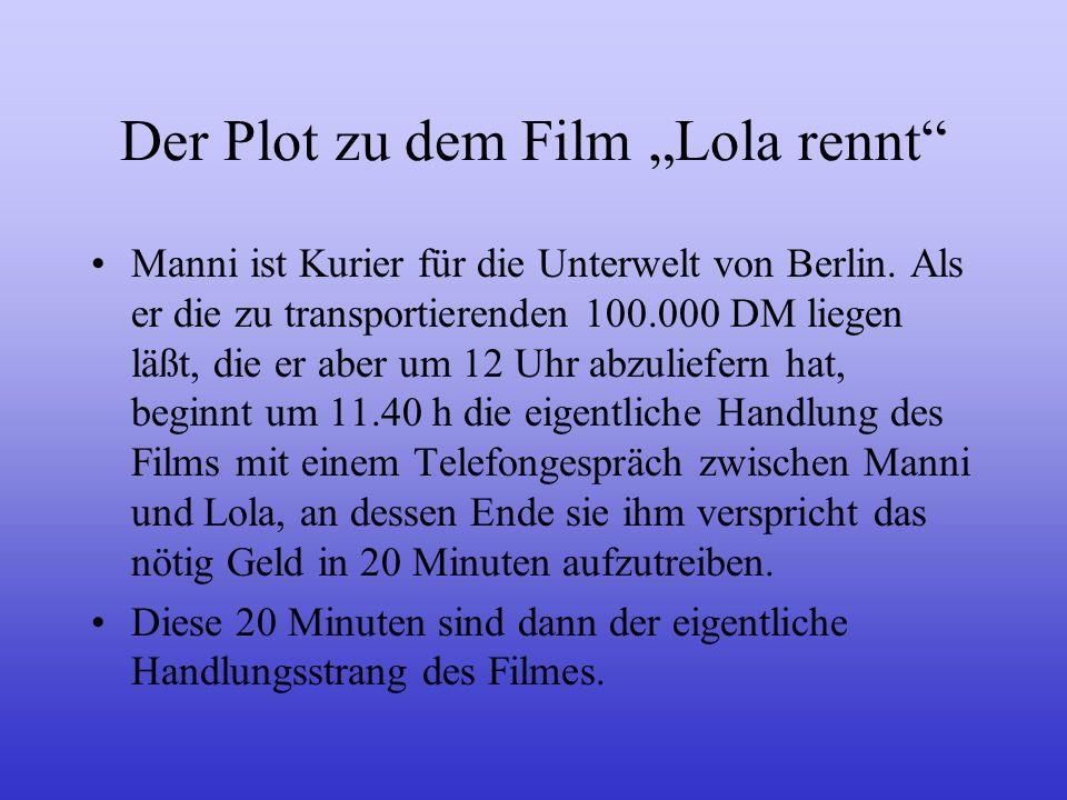"""Der Plot zu dem Film """"Lola rennt"""