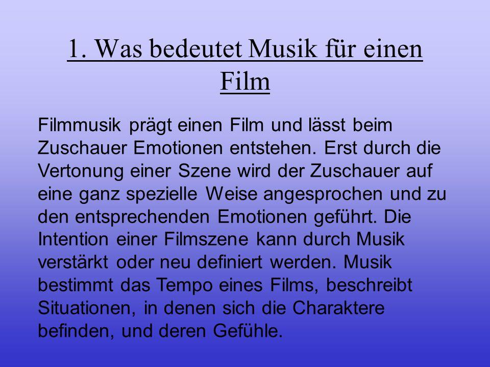 1. Was bedeutet Musik für einen Film