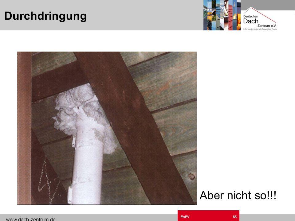 Durchdringung Grundzüge EnEV.ppt Aber nicht so!!! EnEV