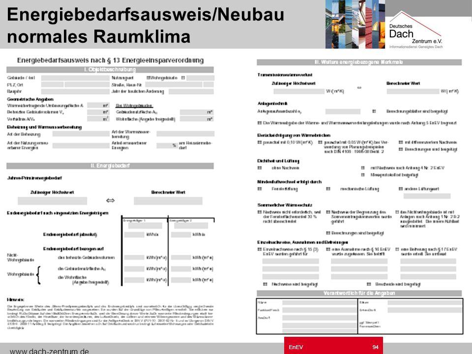 Energiebedarfsausweis/Neubau normales Raumklima