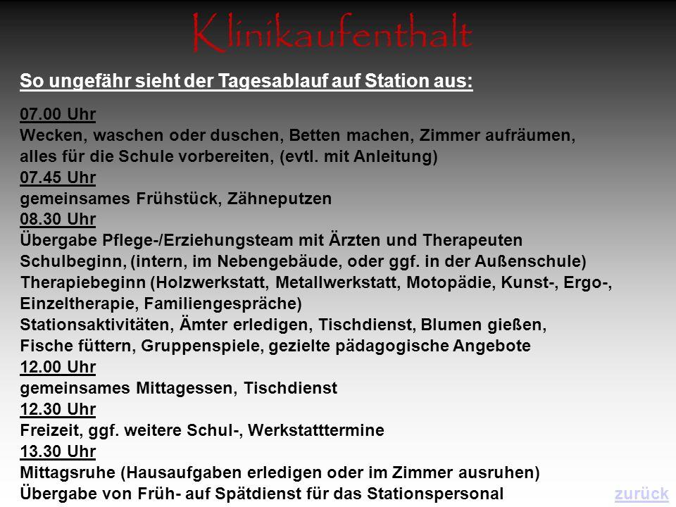 Klinikaufenthalt So ungefähr sieht der Tagesablauf auf Station aus: