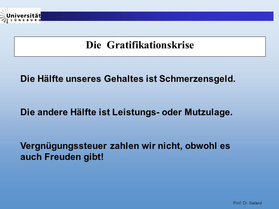 Die Gratifikationskrise