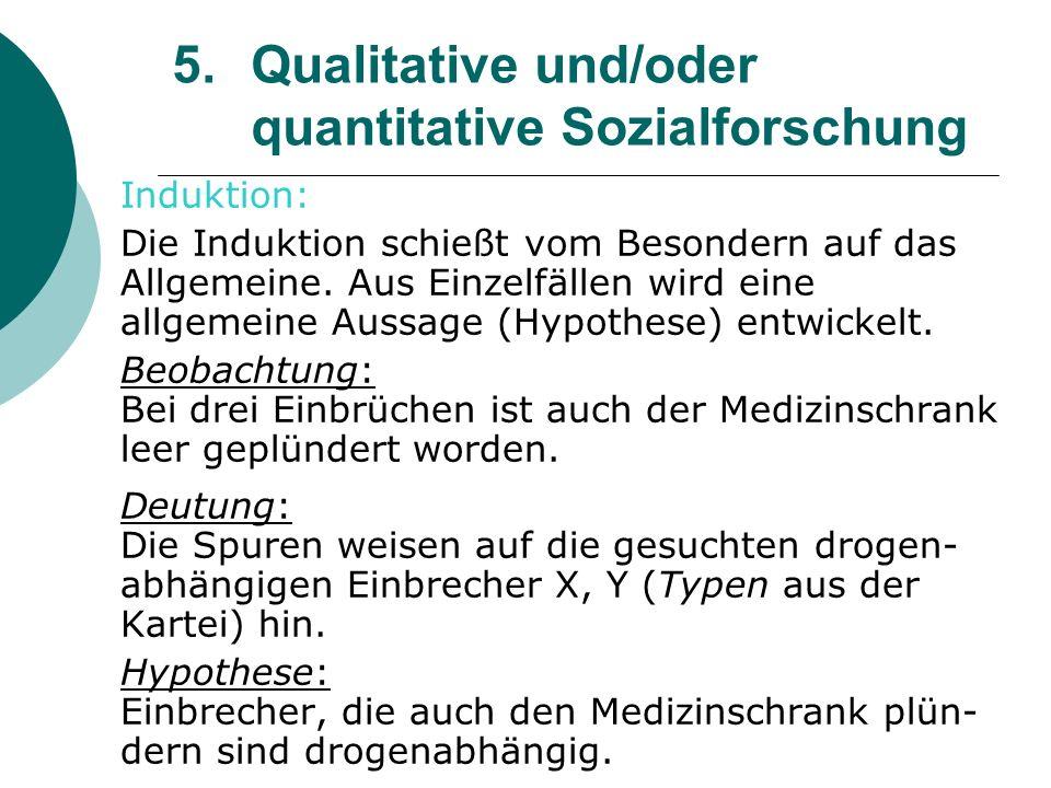 5. Qualitative und/oder quantitative Sozialforschung