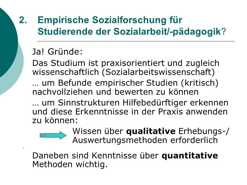 2. Empirische Sozialforschung für Studierende der Sozialarbeit/-pädagogik