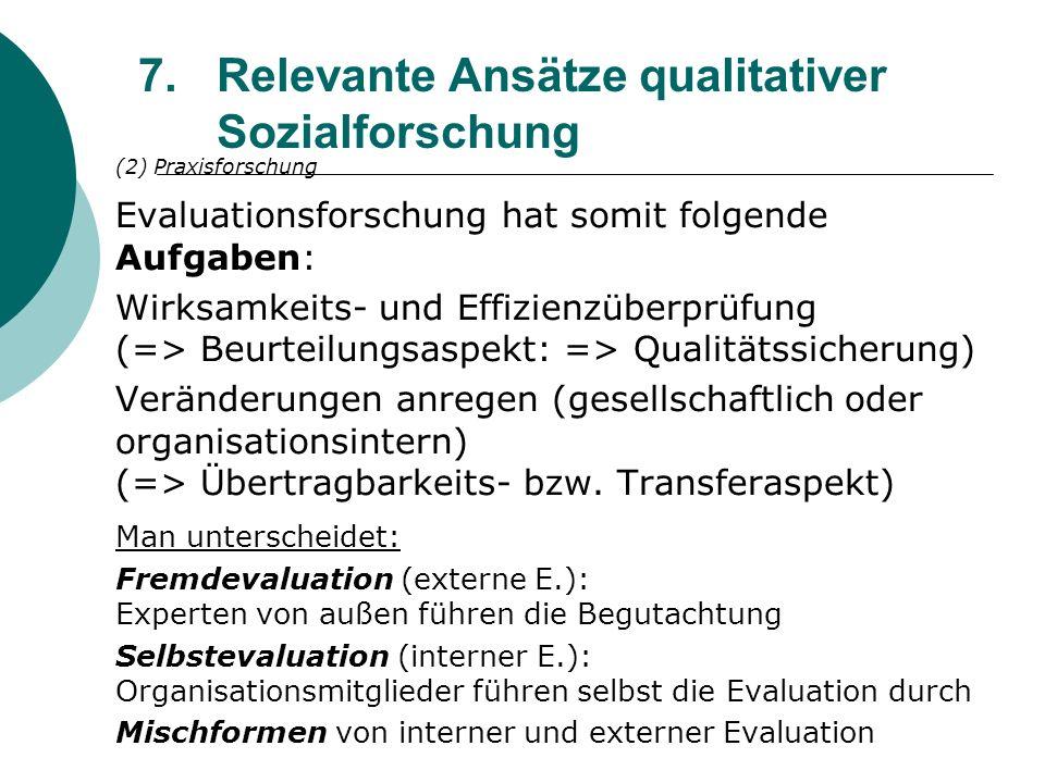 Relevante Ansätze qualitativer Sozialforschung