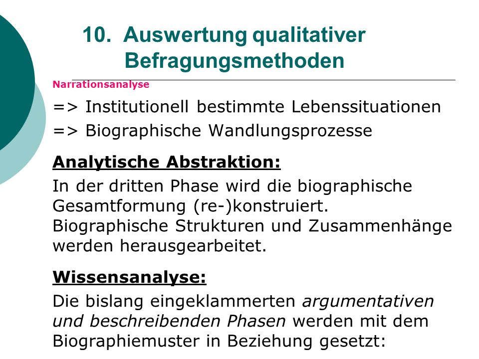 10. Auswertung qualitativer Befragungsmethoden