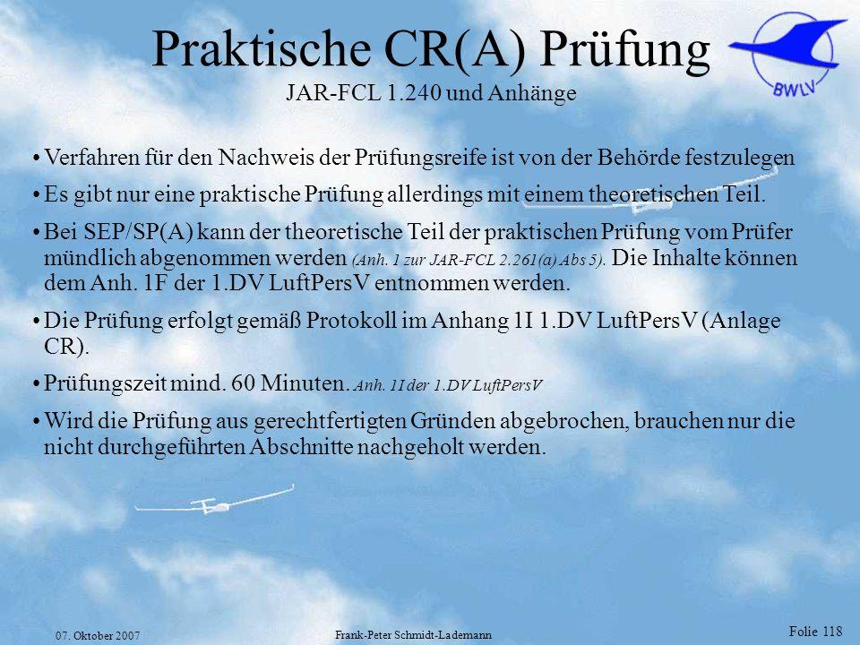 Praktische CR(A) Prüfung JAR-FCL 1.240 und Anhänge