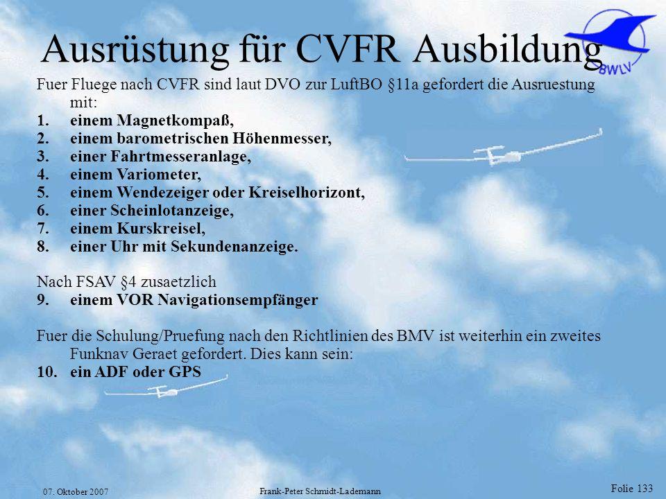 Ausrüstung für CVFR Ausbildung