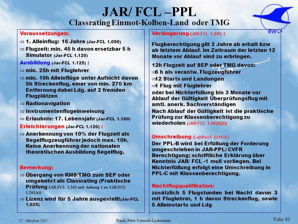 JAR/ FCL –PPL Classrating Einmot-Kolben-Land oder TMG