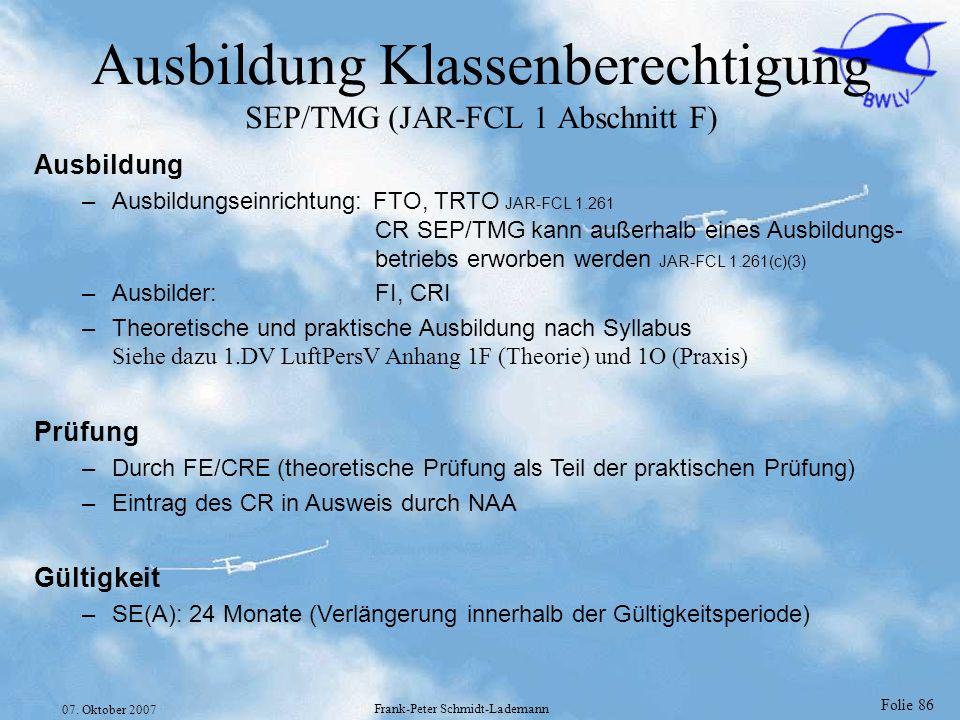 Ausbildung Klassenberechtigung SEP/TMG (JAR-FCL 1 Abschnitt F)