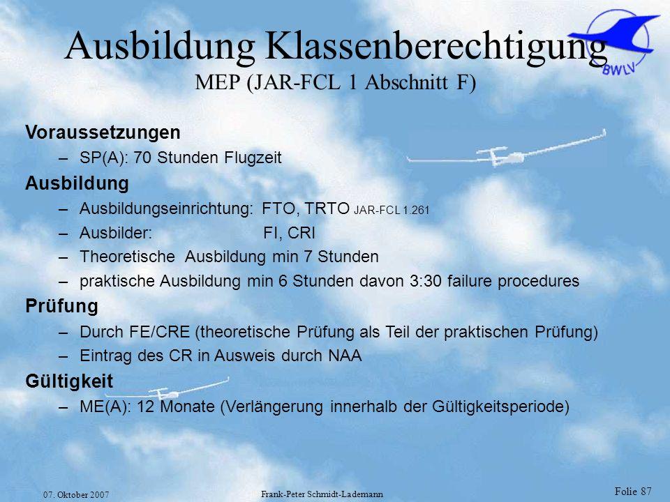 Ausbildung Klassenberechtigung MEP (JAR-FCL 1 Abschnitt F)