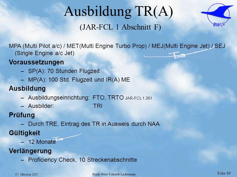 Ausbildung TR(A) (JAR-FCL 1 Abschnitt F)