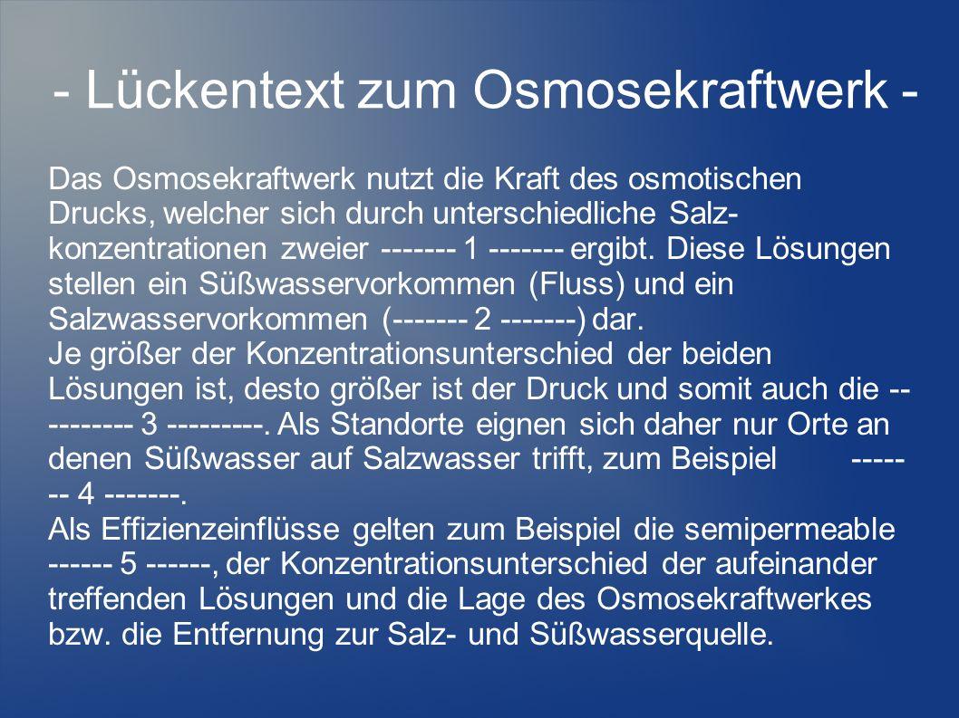 - Lückentext zum Osmosekraftwerk -