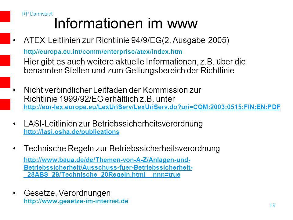 Informationen im www ATEX-Leitlinien zur Richtlinie 94/9/EG(2. Ausgabe-2005) http//europa.eu.int/comm/enterprise/atex/index.htm.