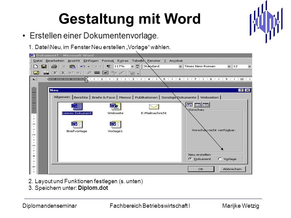 Gestaltung mit Word Erstellen einer Dokumentenvorlage.