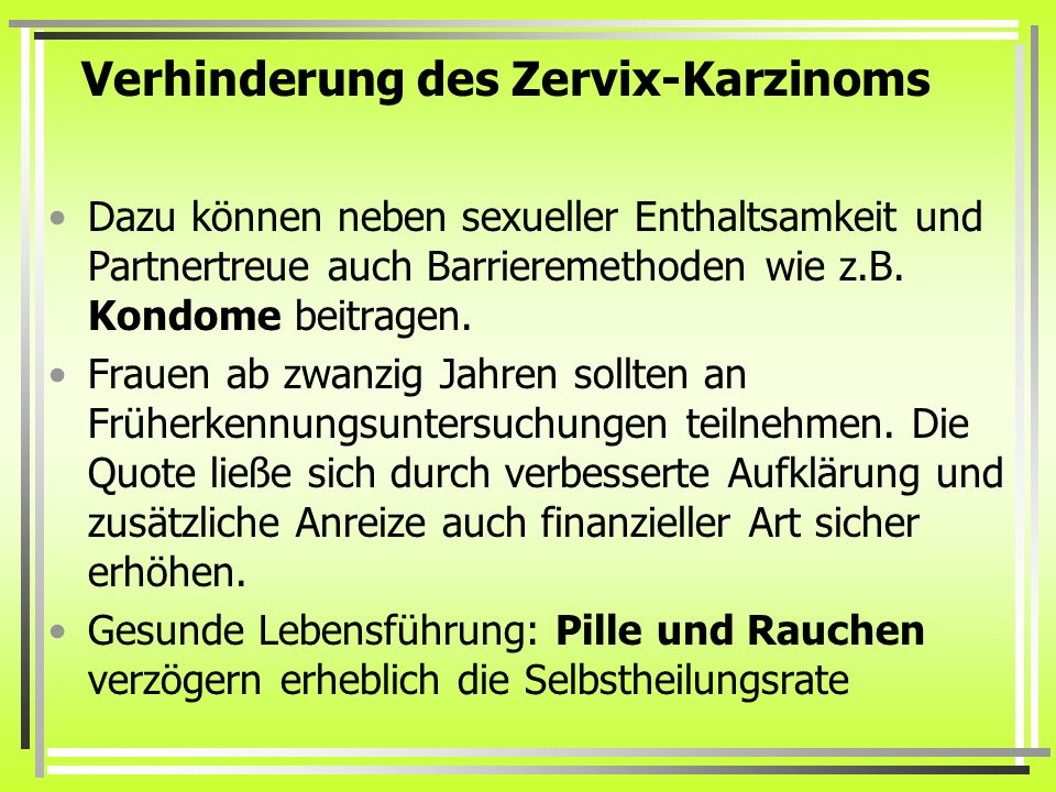 Verhinderung des Zervix-Karzinoms