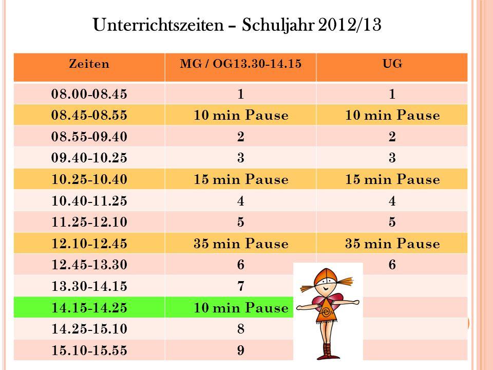 Unterrichtszeiten – Schuljahr 2012/13