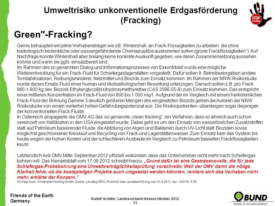 Green -Fracking Umweltrisiko unkonventionelle Erdgasförderung