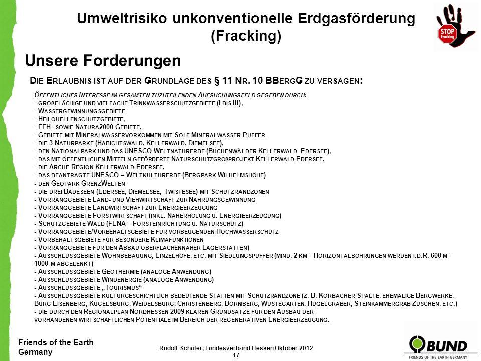 Unsere Forderungen Umweltrisiko unkonventionelle Erdgasförderung